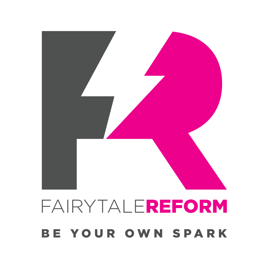 Fairytale Reform