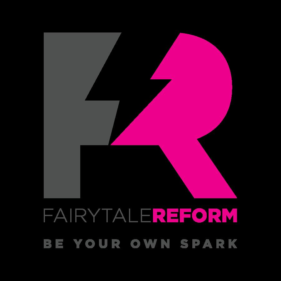 Fairytale Reform